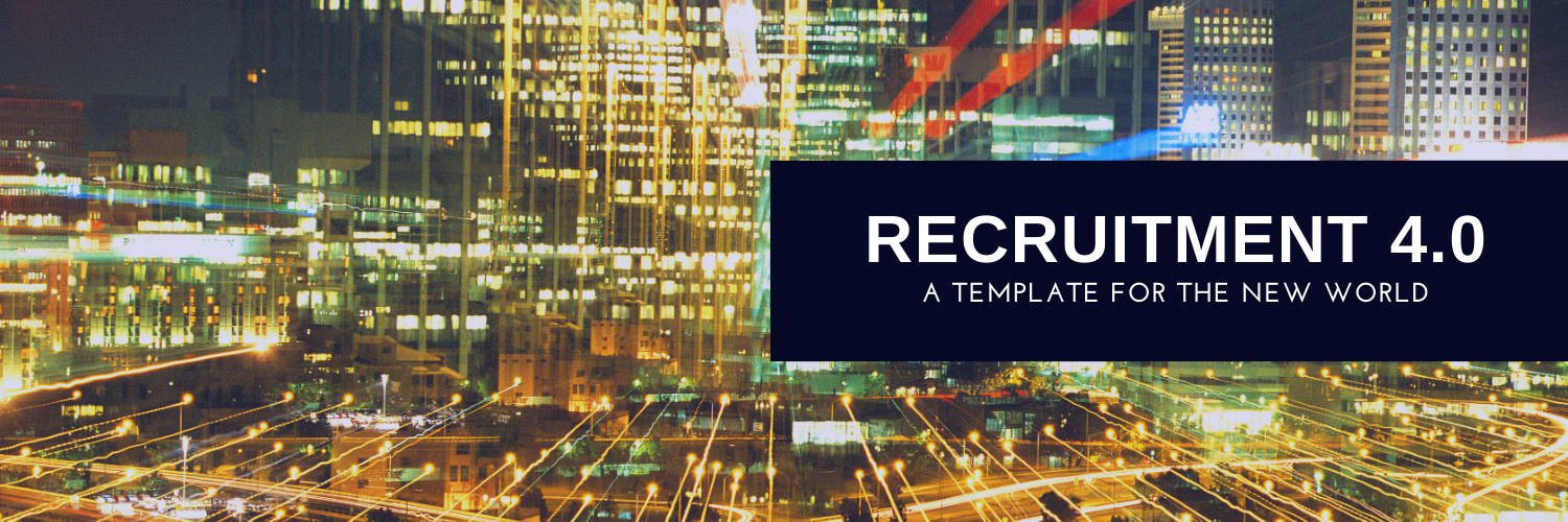 REcruitment 4.0 - A template for a new world